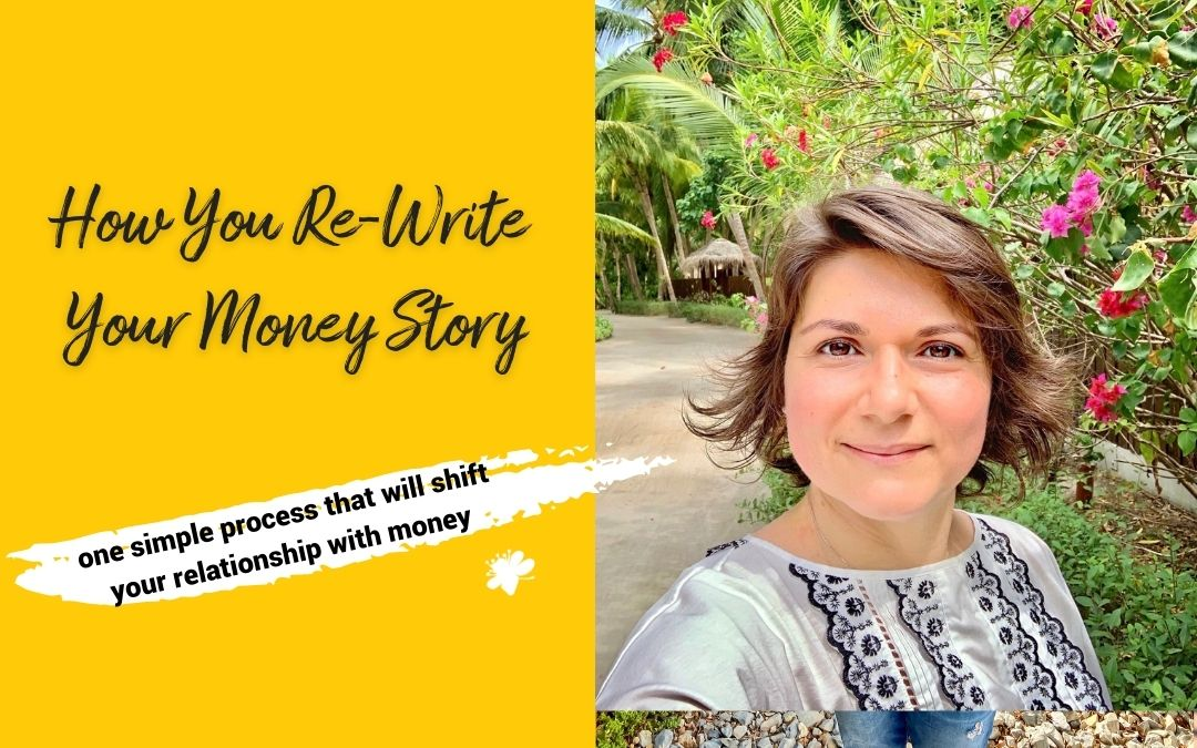 How You Re-Write Your Money Story