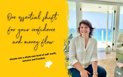 One Essential Shift For Your Confidence And Money Flow