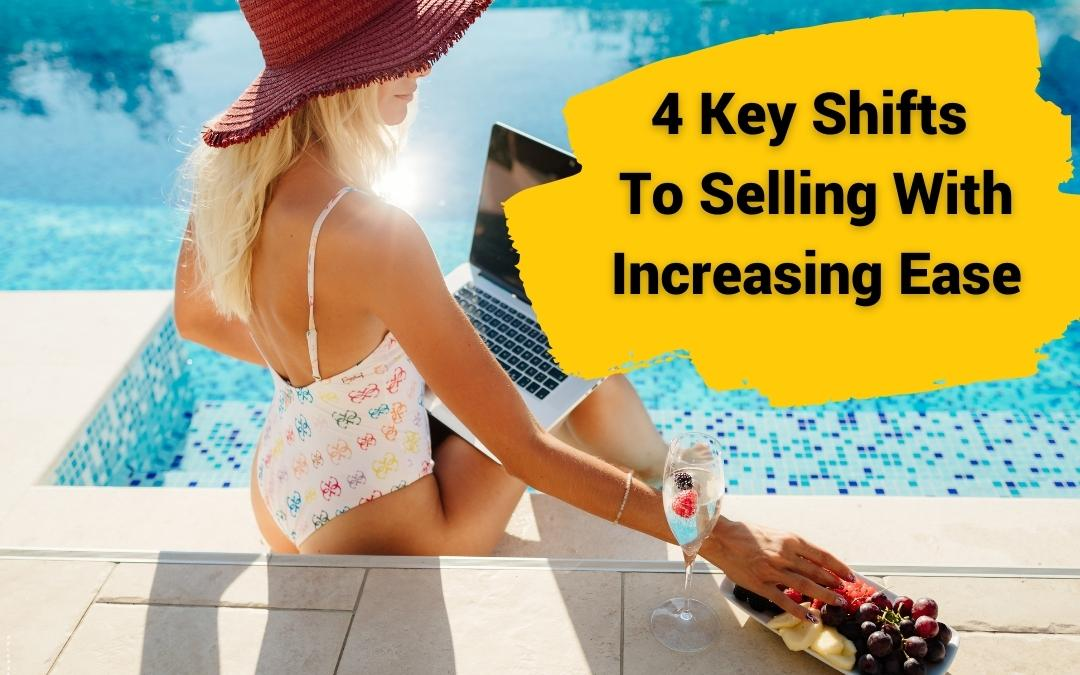 4 Key Energy Shifts To Selling With Increasing Ease